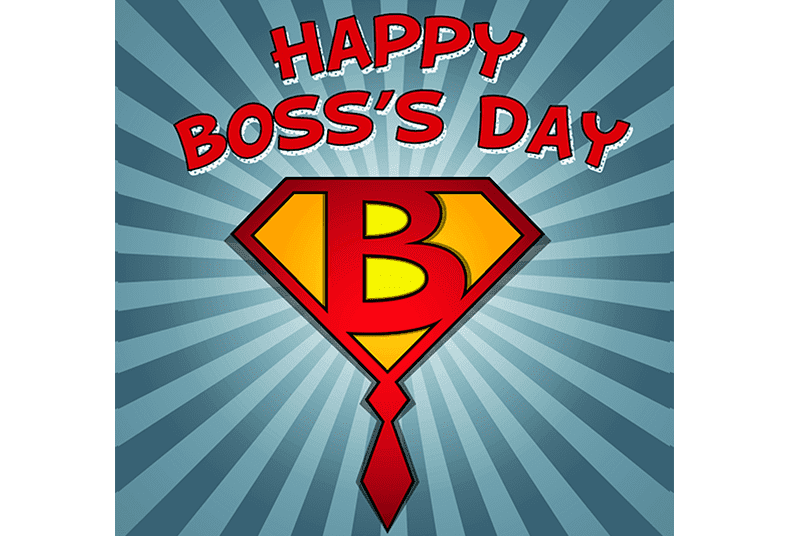 Happy National Boss Day.